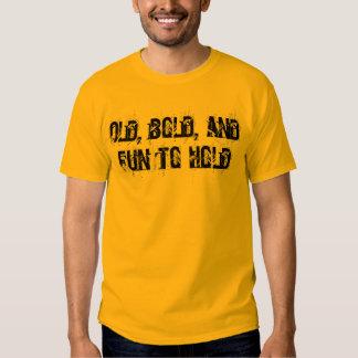 """""""Velho, corajoso, e divertimento para guardarar"""" o T-shirt"""