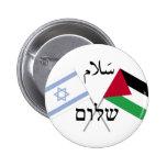 Vénia Shalom da paz de Israel Palestina Botons