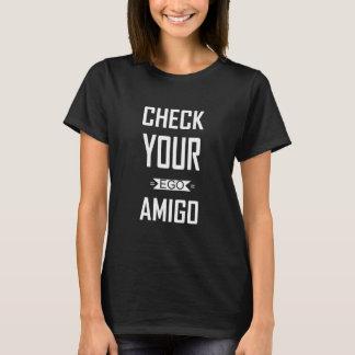 Verifique seu t-shirt engraçado das citações de camiseta