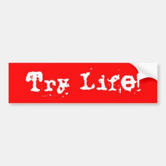 Vida da tentativa! adesivo para carro