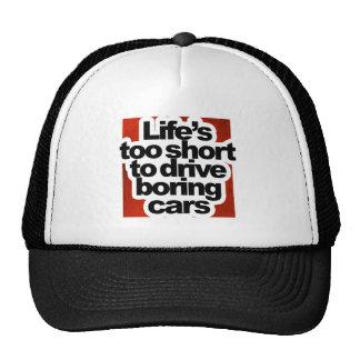 Vida demasiado curta para conduzir carros boné