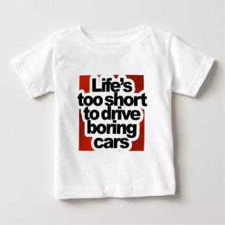 Vida demasiado curta para conduzir carros tshirts