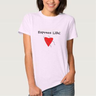 Vida expressa! t-shirts