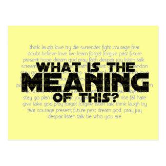 Vida: Que é o significado deste? Cartão Postal