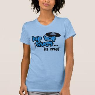 Vidas de Hip Hop em mim Camisetas