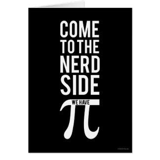 Vindo ao lado do nerd cartão comemorativo