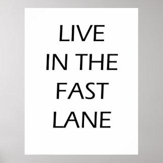 Viva na faixa rápida - poster inspirador
