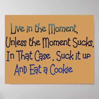 viva no poster inspirador engraçado do momento pôster