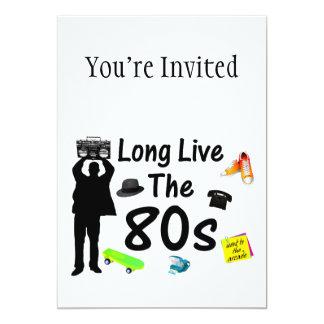 Vive por muito tempo a cultura do anos 80 convite 12.7 x 17.78cm