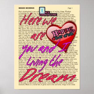 Vivendo o sonho -- Impressão da arte - feliz