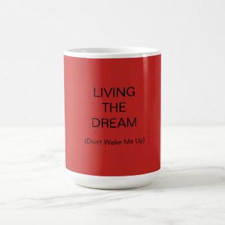 Vivendo o sonho - (não me acorde acima) - caneca