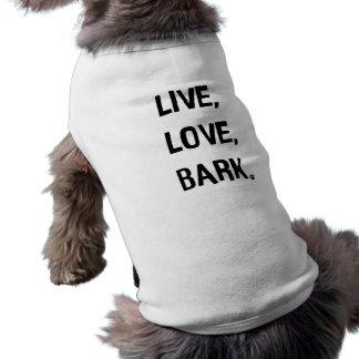 Vivo, amor, camiseta de cão do latido