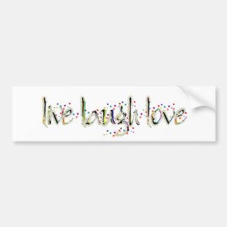 Vivo, riso, palavras do amor adesivo para carro