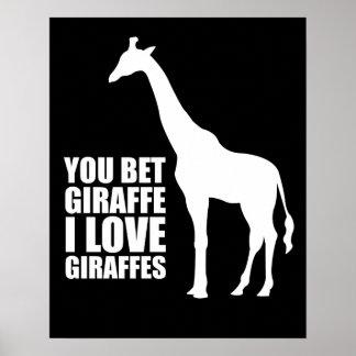 Você aposta o girafa que eu amo o poster dos giraf