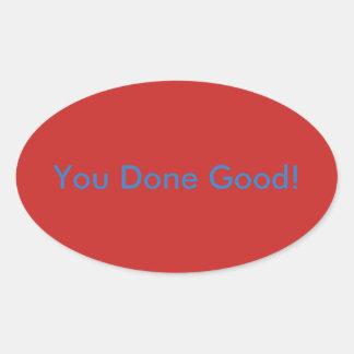Você bom feito! Etiqueta inspirador