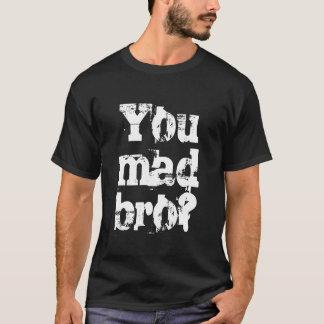 Você camisa louca do bro