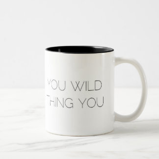 """""""Você coisa selvagem você"""" caneca do café/chá"""