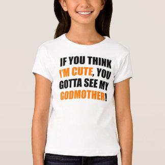 Você conseguiu ver minha madrinha camiseta