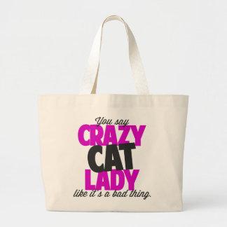 Você diz a senhora louca do gato como o seu uma sacola tote jumbo