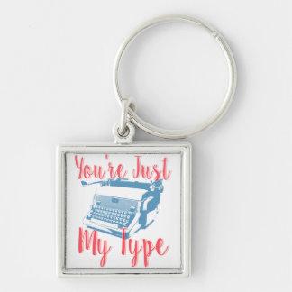 Você é apenas meu tipo - ame citações, máquina de chaveiro quadrado na cor prata