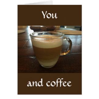 Você e café cartão comemorativo