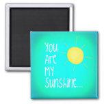 Você é minha luz do sol. imas