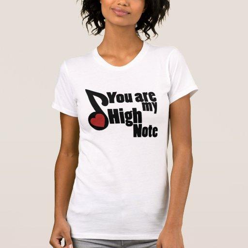 Você é minha nota alta t-shirt