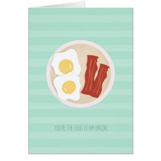 Você é os ovos a meu cartão do bacon