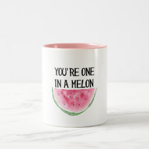Você é um em uma caneca do melão