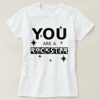 Você é um RockStar Camiseta