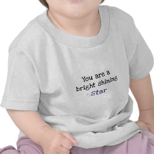 Você é uma estrela de brilho brilhante camisetas