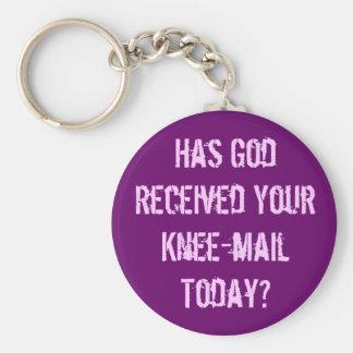 Você enviou a deus um joelho-correio hoje? chaveiro