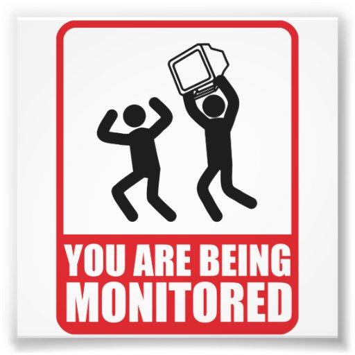 Você está sendo monitorado impressão fotográfica