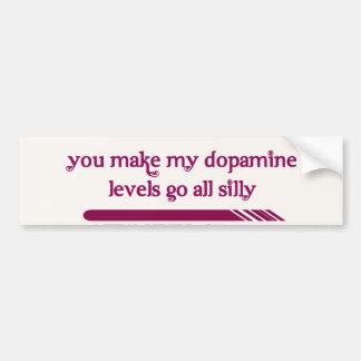 Você faz meus níveis da dopamina ir todo o bobo adesivo