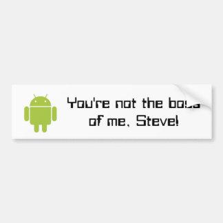 Você não é o chefe de mim, Steve! autocolante no v Adesivo Para Carro