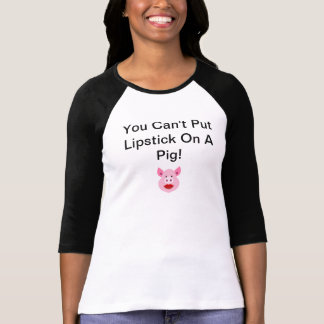 Você não pode pôr o batom sobre uma camisa