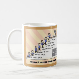Você não pode suceder a menos que você tentar caneca de café