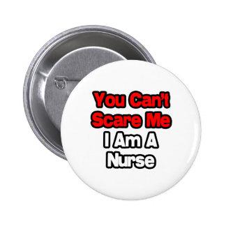 Você não pode susto mim… enfermeira botons