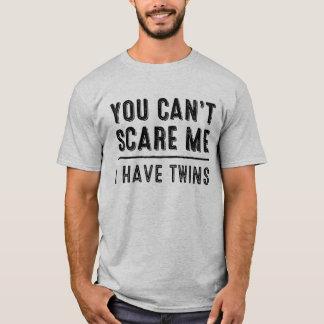 Você não pode susto mim, mim tem o t-shirt dos camiseta