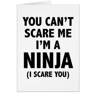 Você não pode susto mim que eu sou um Ninja Cartão Comemorativo