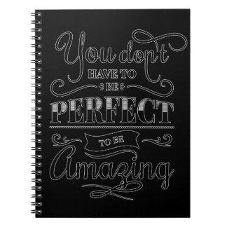 Você não tem que ser perfeito caderno espiral