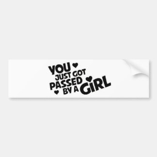 Você obteve passado por uma menina adesivo para carro
