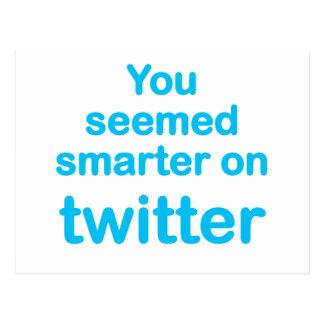 Você pareceu mais esperto no twitter cartão postal