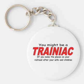Você pôde ser um Trainiac - esposa Chaveiros