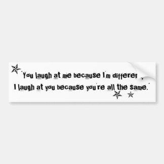 Você ri de me porque eu sou citações diferentes adesivo para carro