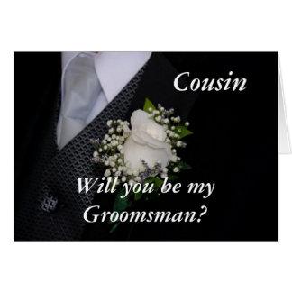 Você será meu primo do padrinho de casamento cartão