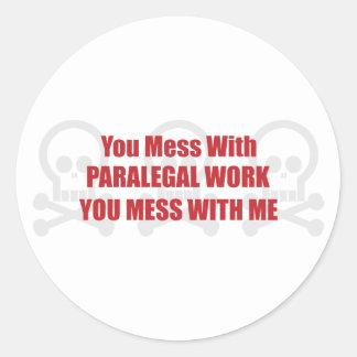 Você suja com trabalho que do Paralegal você suja Adesivos Em Formato Redondos