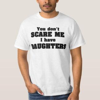 Você susto mim eu não tenho filhas camiseta