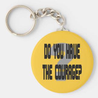 Você tem a coragem? Chaveiro