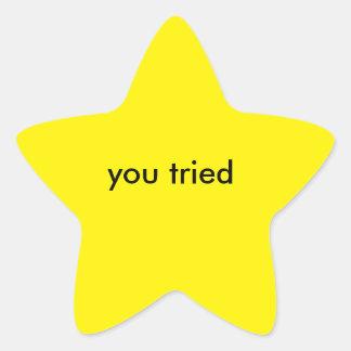 você tentou a estrela adesito estrela